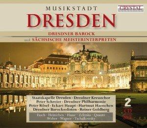 Musikstadt Dresden-Dresdner Barock und sächsische