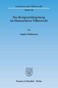 Das Reziprozitätsprinzip im Humanitären Völkerrecht