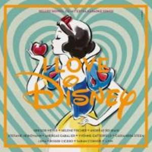 I Love Disney (Deluxe Edition)