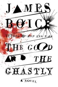 Good and the Ghastly