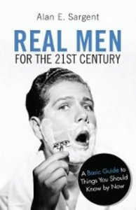 Real Men for the 21st Century