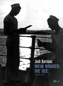 Kerouac, J: Mein Bruder, die See