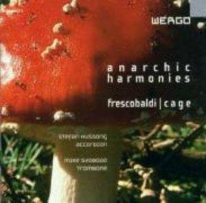 Anarchic Harmonies