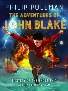Phillip Pullman\'s The Adventures of John Blake