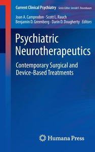 Psychiatric Neurotherapeutics: