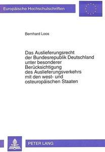 Das Auslieferungsrecht der Bundesrepublik Deutschland unter beso