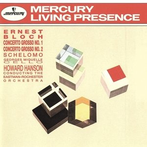 Concerto grosso 1 & 2/Schelomo