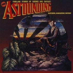 Astounding Sounds,Amazing Music