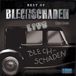 Best Of Blechschaden Live!
