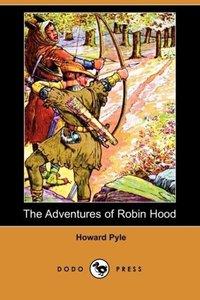 The Adventures of Robin Hood (Dodo Press)