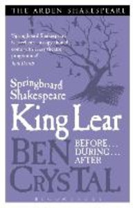 Springboard Shakespeare: King Lear