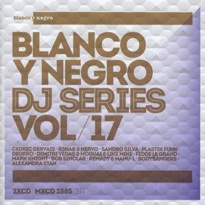Blanco Y Negro DJ Series Vol.17
