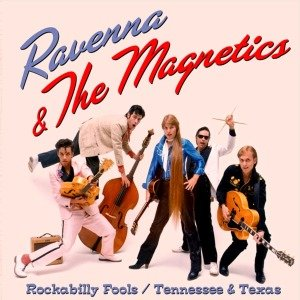 Rockabilly Fools/Tennessee And Texas