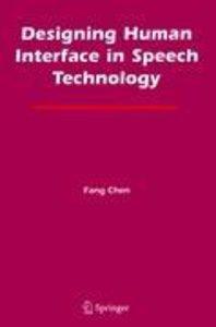 Designing Human Interface in Speech Technology