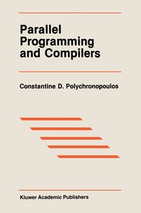 Parallel Programming and Compilers