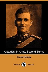 A Student in Arms, Second Series