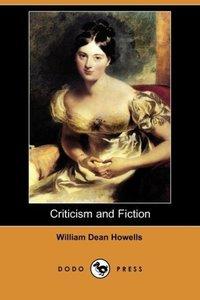 Criticism and Fiction (Dodo Press)
