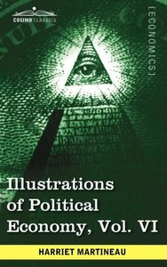 Illustrations of Political Economy, Vol. VI (in 9 volumes)