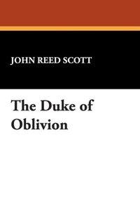 The Duke of Oblivion