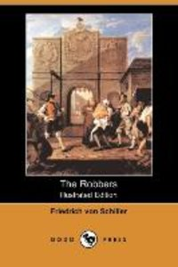 The Robbers (Illustrated Edition) (Dodo Press)