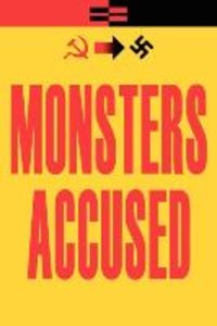 Monsters Accused: Volume 1: Megalomania