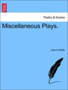 Miscellaneous Plays.