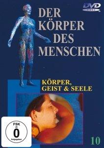 Körper,Geist und Seele,DVD 10