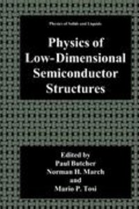 Physics of Low-Dimensional Semiconductor Structures
