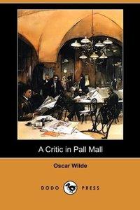 A Critic in Pall Mall (Dodo Press)