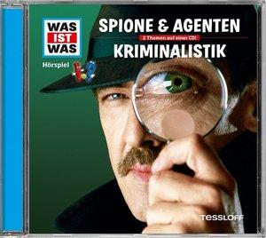 Was ist was Hörspiel-CD: Kriminalistik/ Spione & Agenten