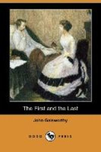 The First and the Last (Dodo Press)