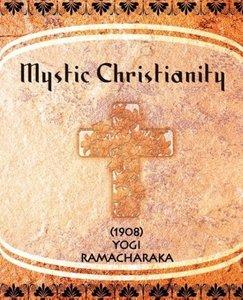 Mystic Christianity (1908)