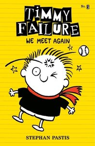 Timmy Failure 03