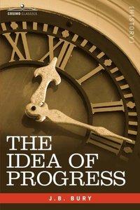 The Idea of Progress