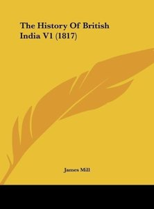 The History Of British India V1 (1817)