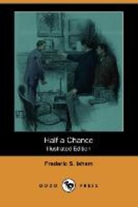 HALF A CHANCE (ILLUSTRATED EDI
