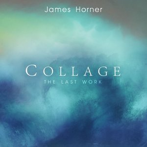James Horner: Collage-The Last Work