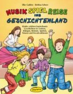 Musik-Spiel-Reise ins Geschichtenland (Buch)