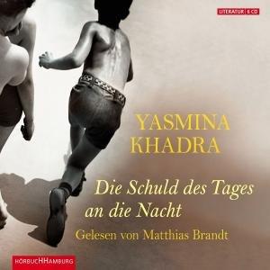 Y.Khadra: Die Schuld Des Tages An Die Nacht