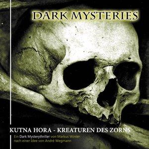 Dark Mysteries 06-Kutna Hora/Kreaturen Des Zorns