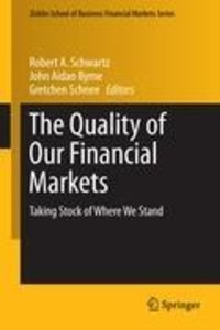 The Quality of Our Financial Markets