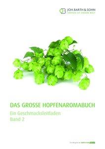 Das große Hopfenaromabuch Band 2