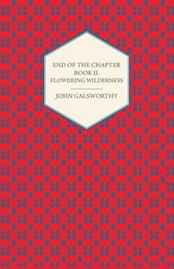 End of the Chapter - Book II - Flowering Wilderness