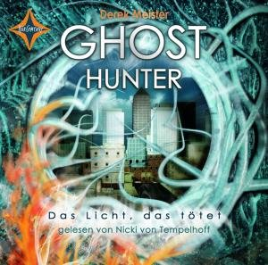 Ghost Hunter-Das Licht,das tötet
