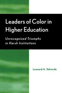 Leaders of Color in Higher Education