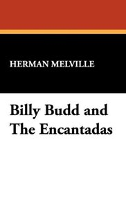 Billy Budd and the Encantadas