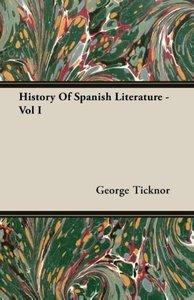 History of Spanish Literature - Vol I