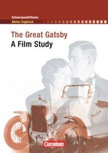 Schwerpunktthema Abitur Englisch. The Great Gatsby: A Film Study