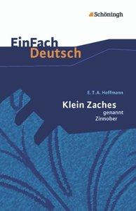 Klein Zaches genannt Zinnober: Gymnasiale Oberstufe. EinFach Deu
