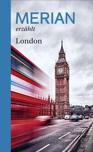 MERIAN erzählt London
